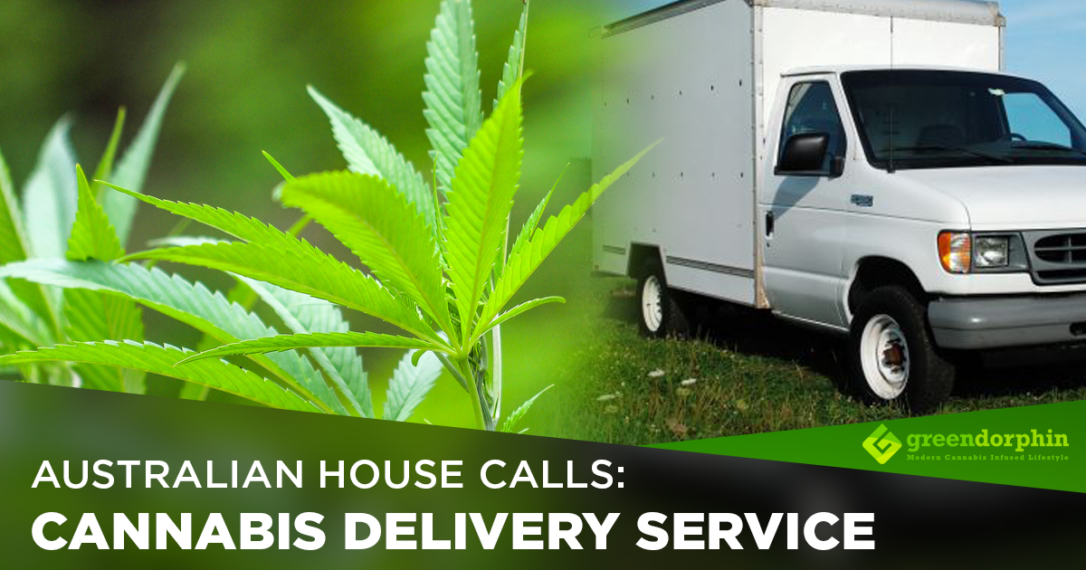 Australian House Calls: Cannabis Delivery Service
